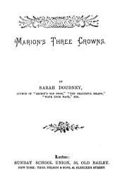 Marion's Three Crowns