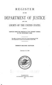 Register of the Department of Justice and the Courts of the United States: Volume 22