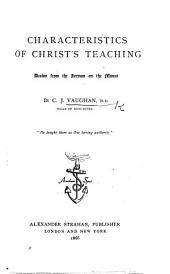 Characteristics of Christ's teaching drawn from the Sermon on the Mount