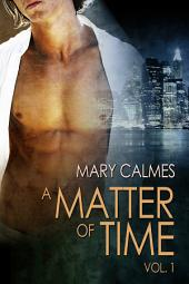 A Matter of Time:: Edition 2