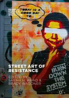 Street Art of Resistance PDF