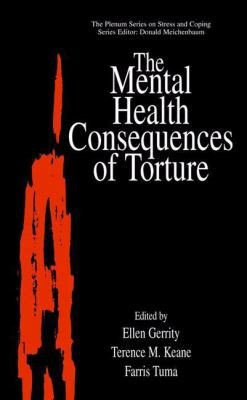 The Mental Health Consequences of Torture PDF