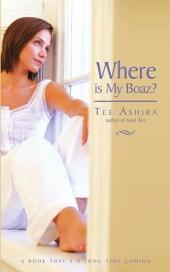 Where Is My Boaz?