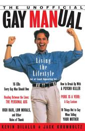 The Unofficial Gay Manual: Living the Lifestyle (Or at Least Appearing To)