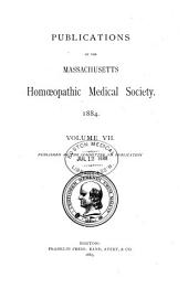 Publications of the Massachusetts Homoeopathic Medical Society: Volume 7