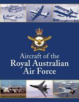 Aircraft of The Royal Australian Air Force PDF