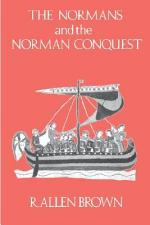 The Normans and the Norman Conquest