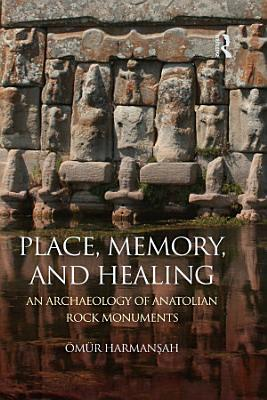 Place  Memory  and Healing PDF