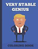 Very Stable Genius Coloring Book