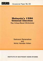 Malaysia's 1986 General Election: The Urban-rural Dichotomy