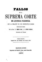 Fallos de la Corte Suprema de Justicia de la Nación: con la relación de sus respectivas causas ..., Volumen 17