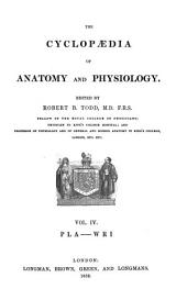 The Cyclopaedia of Anatomy and Physiology: Volume 4