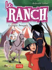 Le Ranch - Tome 3 - Le cirque Amazing