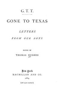G T T  Gone to Texas Book