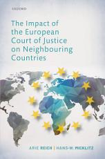 The Impact of the European Court of Justice on Neighbouring Countries PDF