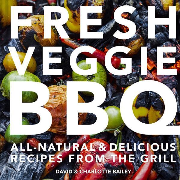 Download Fresh Veggie BBQ Book