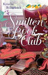 Shelved Under Romance: A Smitten Novella