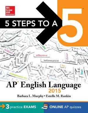 5 Steps to a 5 AP English Language  2015 Edition