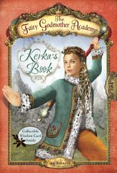 The Fairy Godmother Academy #2: Kerka's Book