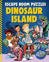 Escape Room Puzzles  Dinosaur Island PDF