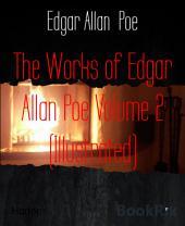 The Works of Edgar Allan Poe Volume 2 (Illustrated)
