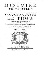 Histoire Universelle, de Jacques Auguste de Thou: Volume 5