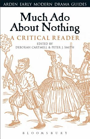 Much Ado About Nothing  A Critical Reader PDF
