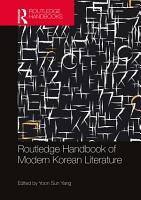 Routledge Handbook of Modern Korean Literature PDF