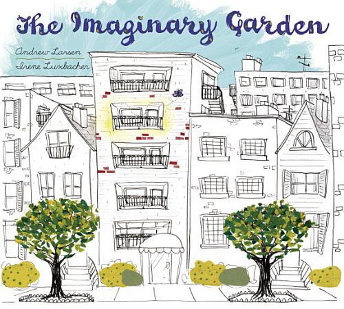 The Imaginary Garden PDF