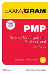 PMP Exam Cram: Project Management Professional, Edition 5