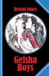Geisha Boys: A spicy gay geisha story to honour the Japanese artist Hideki Koh!