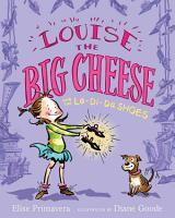 Louise the Big Cheese and the La di da Shoes PDF