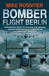 Bomber Flight Berlin