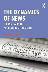 The Dynamics of News