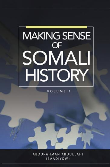 Making Sense of Somali History PDF