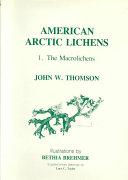 American Arctic Lichens: The macrolichens