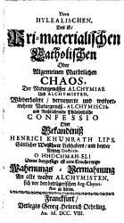 Vom Hylealischen  das ist Pri materialischen Catholischen oder Allgemeinen Nat  rlichen Chaos der naturgem  ssen Alchymiae und Alchymisten PDF