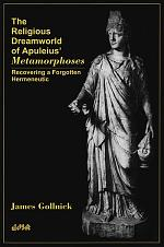 The Religious Dreamworld of Apuleius' Metamorphoses