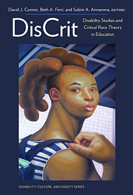 DisCrit   Disability Studies and Critical Race Theory in Education