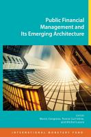 Public Financial Management and Its Emerging Architecture PDF