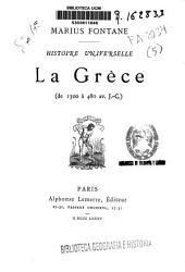 Histoire Universelle: de 1300 à 480 av. J.-C.. La Grèce, Volume5