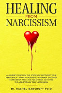 Healing from Narcissism