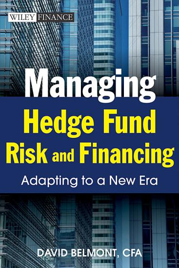 Managing Hedge Fund Risk and Financing PDF