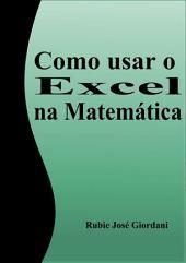 Como Usar O Excel Na Matemática