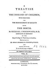 A Treatise on the Diseases of Children with Directions for the Management of Infants from the Birth PDF