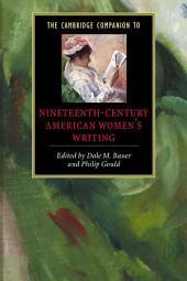 The Cambridge Companion to Nineteenth-Century American Women's Writing