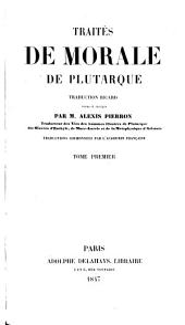 Traités de Morale: Volume1