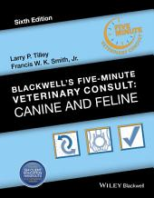 Blackwell's Five-Minute Veterinary Consult: Canine and Feline, Edition 6