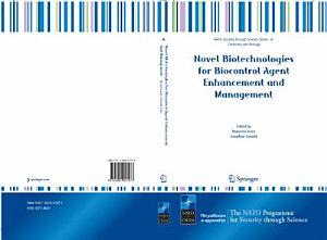 Novel Biotechnologies for Biocontrol Agent Enhancement and Management
