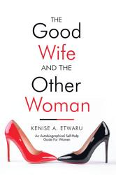 The Good Wife And The Other Woman Book PDF